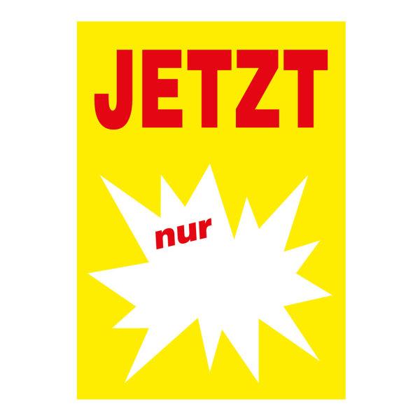 Werbeplakate DIN A4 -JETZT nur- gelb/rot, mit Textfeld