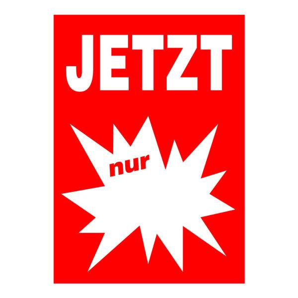 Werbeplakate DIN A4 -JETZT nur- rot/weiß, mit Textfeld